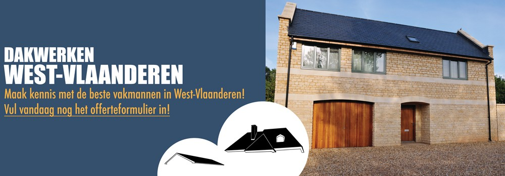 Dakwerken West-Vlaanderen Dakwerkers West-Vlaanderen